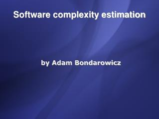 Software complexity estimation