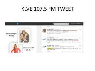 KLVE 107.5 FM TWEET