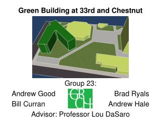 Green Building at 33rd and Chestnut