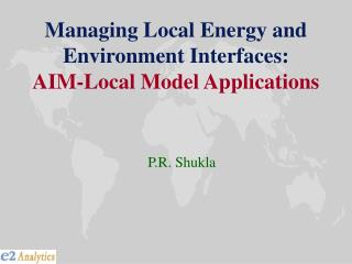 Managing Local Energy and Environment Interfaces: AIM-Local Model Applications