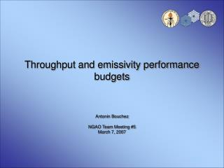 Throughput and emissivity performance budgets