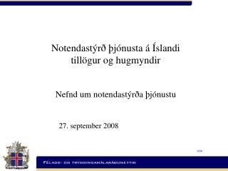 Notendastýrð þjónusta á Íslandi  tillögur og hugmyndir  Nefnd um notendastýrða þjónustu