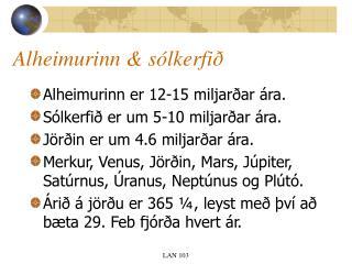 Alheimurinn & sólkerfið