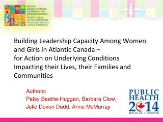 Authors:  Patsy Beattie-Huggan, Barbara Clow,  Julie Devon Dodd, Anne McMurray