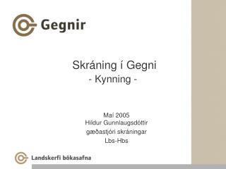 Skráning í Gegni - Kynning -