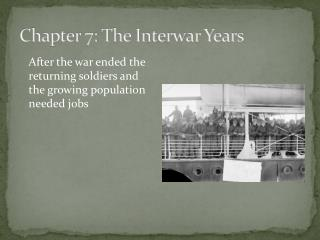 Chapter 7: The Interwar Years