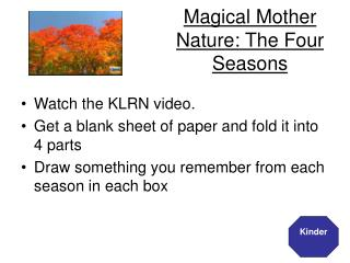 Magical Mother Nature: The Four Seasons