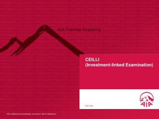 CEILLI (Investment-linked Examination)