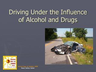 Driving Under the Influence of Alcohol and Drugs