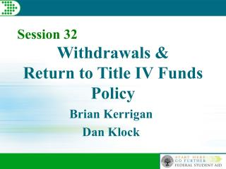 Withdrawals   Return to Title IV Funds Policy