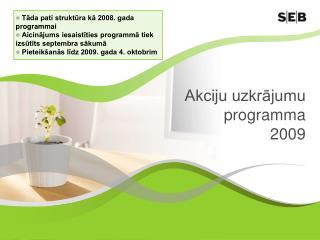 Akciju uzkrājumu programma 2009