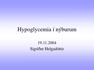 Hypoglycemia í nýburum
