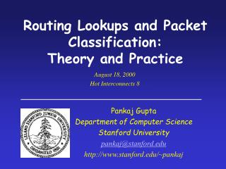 Routing Lookups and Packet Classification:  Theory and Practice