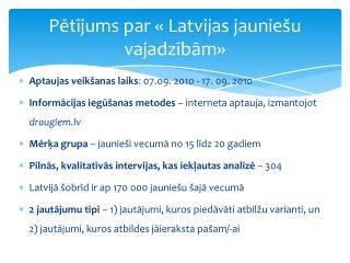 Pētījums par « Latvijas jauniešu vajadzībām»