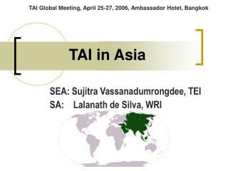 TAI in Asia