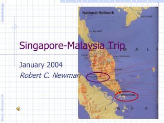 Singapore-Malaysia Trip