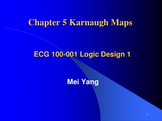 Chapter 5 Karnaugh Maps