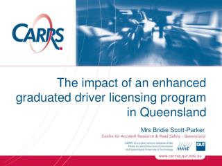 The impact of an enhanced graduated driver licensing program in Queensland