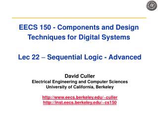 EECS 150 - Components and Design Techniques for Digital Systems   Lec 22   Sequential Logic - Advanced