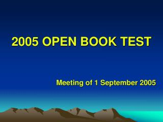 2005 OPEN BOOK TEST