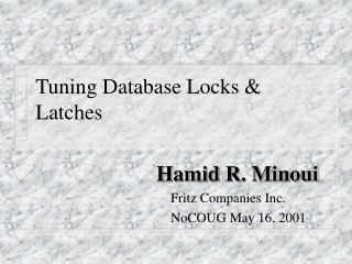 Tuning Database Locks  Latches