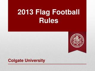 2013 Flag Football  Rules