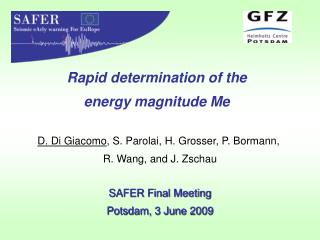 Rapid determination of the energy magnitude Me