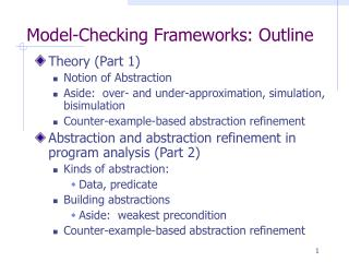 Model-Checking Frameworks: Outline