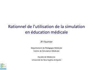 Rationnel de l ' utilisation de la simulation en éducation médicale
