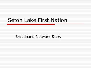 Seton Lake First Nation