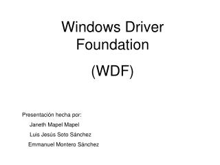 Windows Driver Foundation  (WDF)