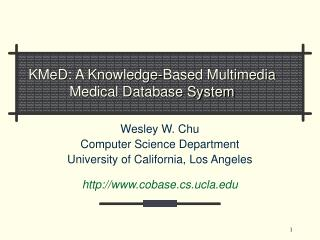 KMeD: A Knowledge-Based Multimedia Medical Database System