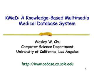 KMeD: A Knowledge-Based Multimedia Medical Database System