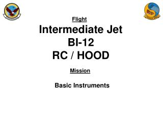 Intermediate Jet BI-12 RC / HOOD
