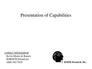 Presentation of Capabilities