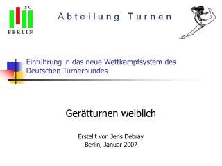 Einführung in das neue Wettkampfsystem des Deutschen Turnerbundes