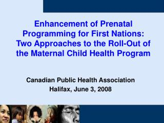 Canadian Public Health Association Halifax, June 3, 2008