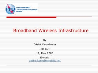 Broadband Wireless Infrastructure