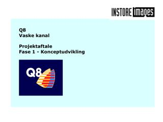 Q8  Vaske kanal Projektaftale Fase 1 - Konceptudvikling
