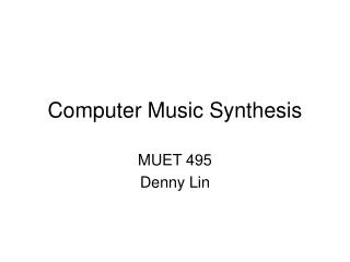 Computer Music Synthesis