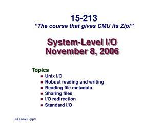 System-Level I/O November 8, 2006