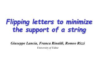 Flipping letters to minimize  the support of a string