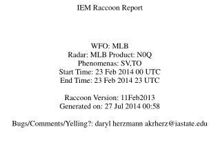 IEM Raccoon Report