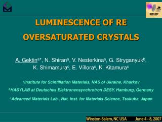 LUMINESCENCE OF RE OVERSATURATED CRYSTALS