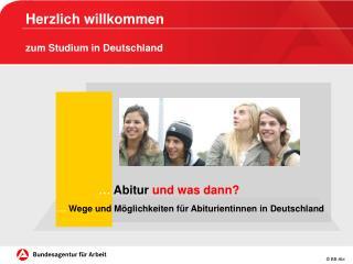 …  Abitur  und was dann?