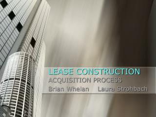 LEASE CONSTRUCTION