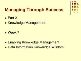 Managing Through Success