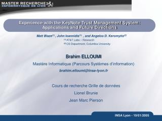 Experience with the KeyNote Trust Management System: Applications and Future Directions