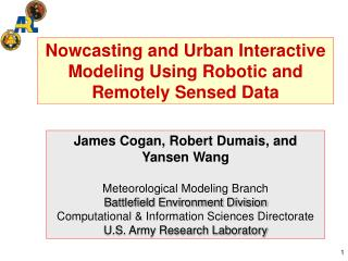 Nowcasting and Urban Interactive Modeling Using Robotic and Remotely Sensed Data