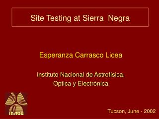 Site Testing at Sierra  Negra